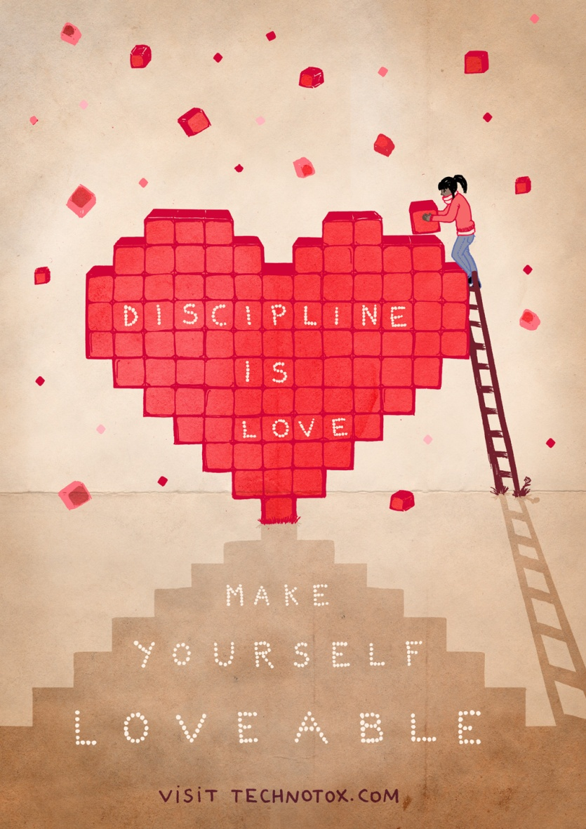 Discipline is love make yourself loveable